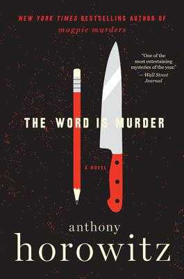 The Word Is Murder - Horowitz, Anthony