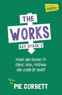 The Works Key Stage 2 - Corbett, Pie