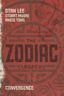 The Zodiac Legacy: Convergence - Lee, Stan, and Moore, Stuart