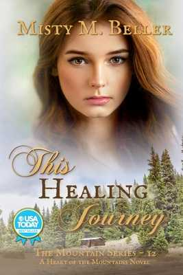 This Healing Journey - Beller, Misty M