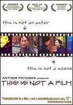This Is Not a Film - Michael A. Nickles