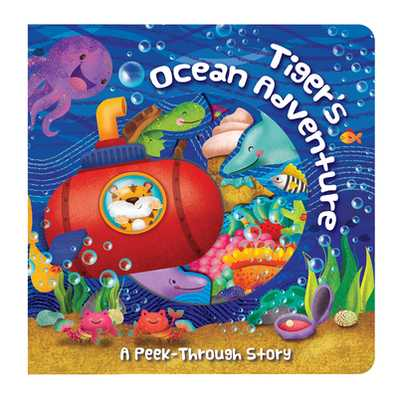 Tiger's Ocean Adventure: A Peek-Through Story - Roth, Megan