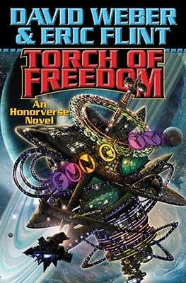 Torch of Freedom - Weber, David, and Flint, Eric
