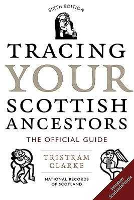 Tracing Your Scottish Ancestors - National Archives