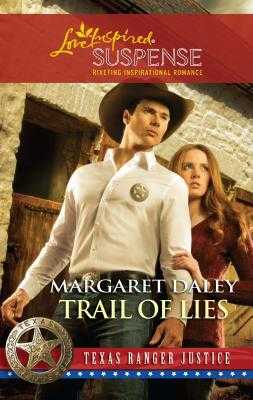 Trail of Lies - Daley, Margaret