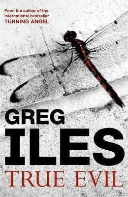 True Evil - Iles, Greg
