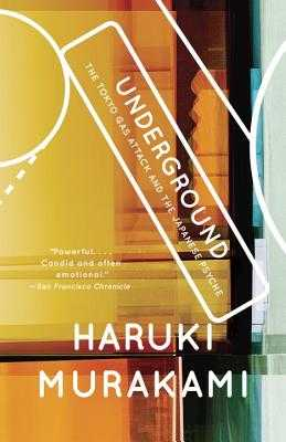 Underground: The Tokyo Gas Attack and the Japanese Psyche - Murakami, Haruki