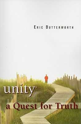 Unity: A Quest for Truth - Butterworth, Eric