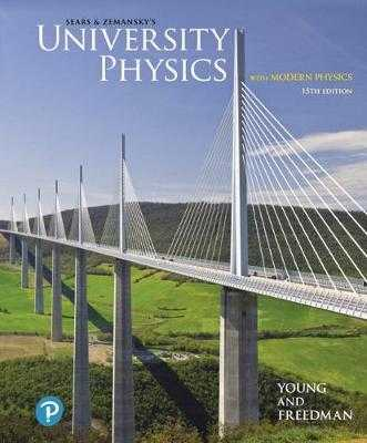 University Physics with Modern Physics - Young, Hugh D., and Freedman, Roger A.