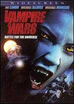 Vampire Wars: Battle for the Universe - Matthew Hastings