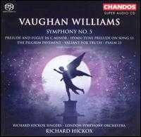 Vaughan Williams: Symphony No. 5 [SACD] - Carys-Anne Lane (soprano); Ian Watson (organ); Malcolm Hicks (organ); Richard Hickox Singers (choir, chorus);...