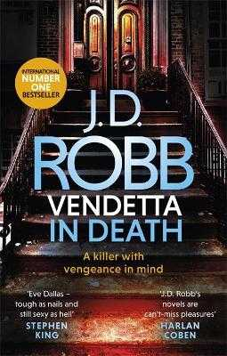 Vendetta in Death: An Eve Dallas thriller (Book 49) - Robb, J. D.