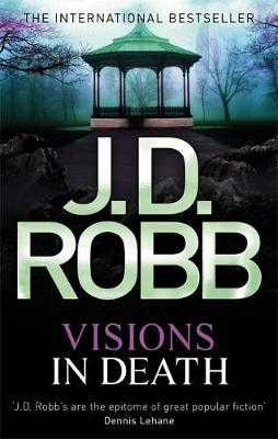 Visions In Death - Robb, J. D.