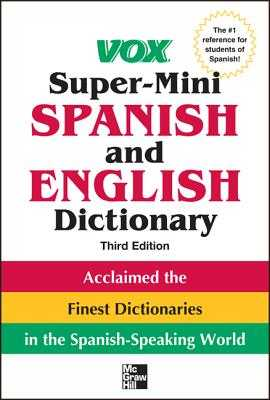 Vox Super-Mini Spanish and English Dictionary - Vox