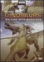 Walking with Monsters: Before the Dinosaurs -