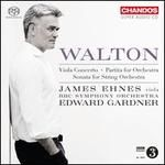 Walton: Viola Concerto; Partita for Orchestra; Sonata for String Orchestra
