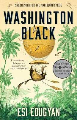 Washington Black - Edugyan, Esi