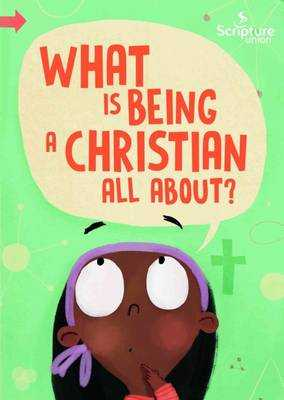 What is Being a Christian All About? - Echeverri, Catalina (Illustrator)