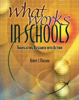 What Works in Schools: Translating Research Into Action - Marzano, Robert J, Dr.