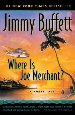 Where Is Joe Merchant? - Buffett, Jimmy