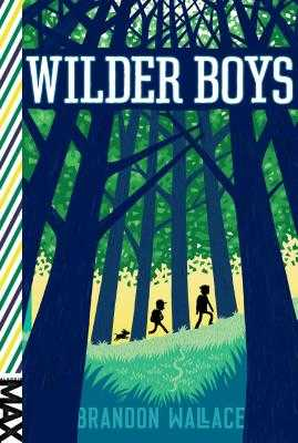 Wilder Boys - Wallace, Brandon
