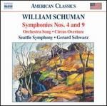 William Schuman: Symhponies Nos. 4 & 9; Orchestra Song; Circus Overture