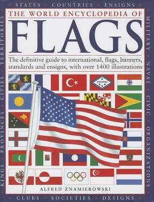 World Encyclopedia of Flags - Znamierowski, Alfred