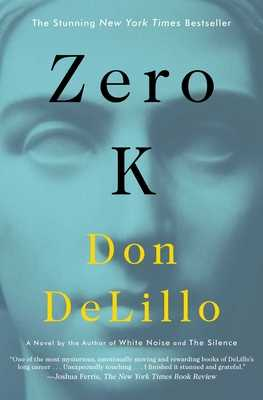 Zero K - Delillo, Don