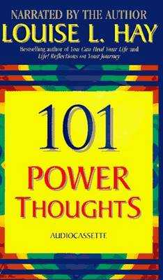 101 Power Thoughts - Hay, Louise L