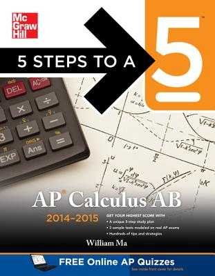 5 Steps to a 5 AP Calculus AB, 2014-2015 Edition - Ma, William