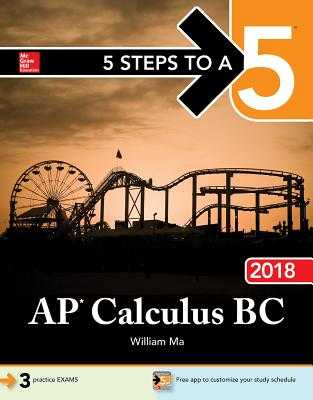 5 Steps to a 5: AP Calculus BC 2018 - Ma, William