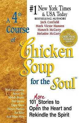 A 4th Course of Chicken Soup for the Soul -