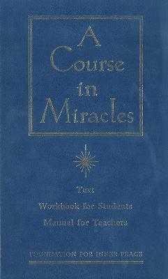 A Course in Miracles - Foundation for Inner Peace