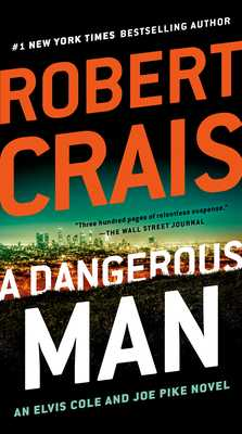 A Dangerous Man - Crais, Robert