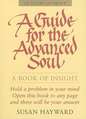 A Guide for the Advanced Soul - Hayward, Susan