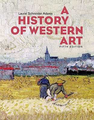 A History of Western Art - Adams, Laurie Schneider