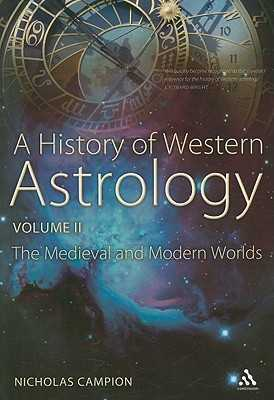 A History of Western Astrology Volume II - Campion, Nicholas