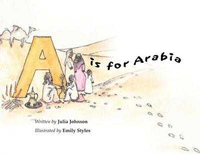 A is for Arabia - Johnson, Julia, Ms.