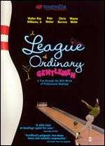 A League of Ordinary Gentlemen - Christopher Browne