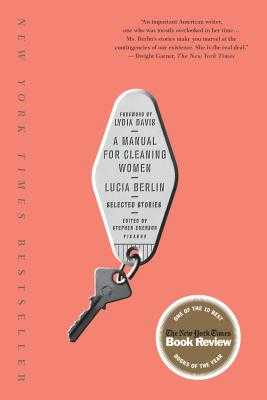 A Manual for Cleaning Women: Selected Stories - Berlin, Lucia