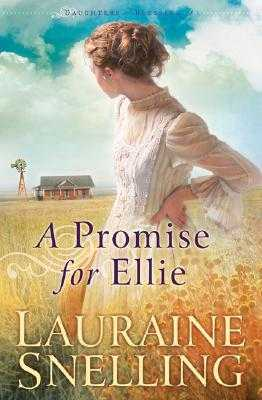 A Promise for Ellie - Snelling, Lauraine