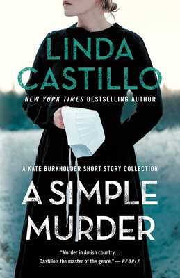 A Simple Murder: A Kate Burkholder Short Story Collection - Castillo, Linda
