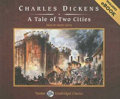 A Tale of Two Cities - Dickens, Charles, and Vance, Simon (Narrator)