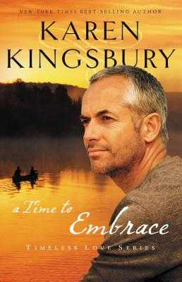 A Time to Embrace - Kingsbury, Karen
