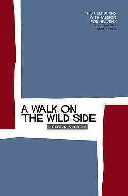 A Walk On The Wild Side - Algren, Nelson