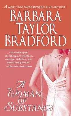 A Woman of Substance - Bradford, Barbara Taylor