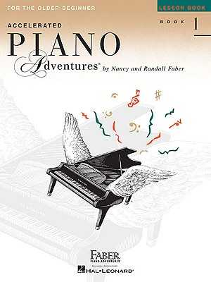 Accelerated Piano Adventures for the Older Beginner - Lesson Book 1 - Faber, Nancy (Compiled by), and Faber, Randall (Compiled by)