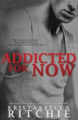 Addicted For Now - Ritchie, Krista, and Ritchie, Becca