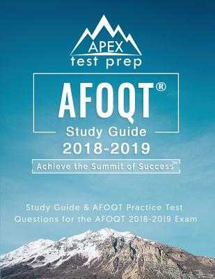 AFOQT Study Guide 2018-2019: Study Guide & AFOQT Practice Test Questions for the AFOQT 2018-2019 Exam - Apex Test Prep