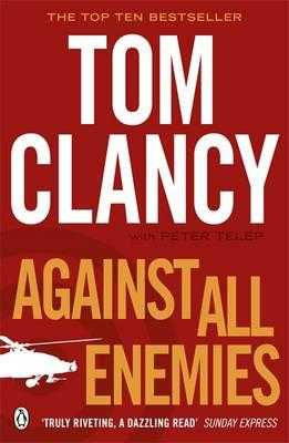 Against All Enemies - Clancy, Tom, and Telep, Peter